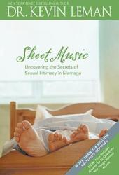 Sheet Music: Uncovering the Secrets of Sexual Intimacy in Marriage Book