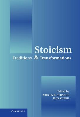 Download Stoicism: Traditions and Transformations
