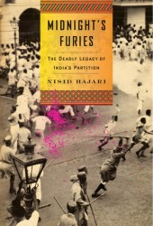 Midnight's Furies: The Deadly Legacy of India's Partition Book