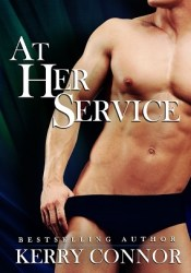 At Her Service Book by Kerry Connor