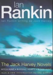 The Jack Harvey Novels: Witch Hunt; Bleeding Hearts; Blood Hunt Book by Jack Harvey