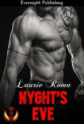Nyght's Eve (The Breakers' Bad Boys, #2) Book by Laurie Roma