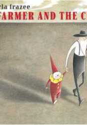 The Farmer and the Clown Book by Marla Frazee