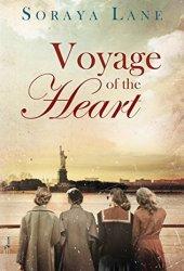 Voyage of the Heart Book by Soraya M. Lane
