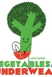 Vegetables in Underwear Book