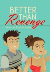 Better Than Revenge Book by TheFlamingPopsicle