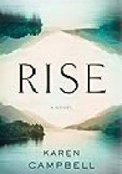 Rise Book by Karen    Campbell