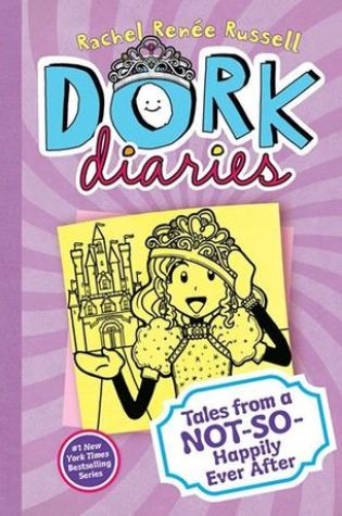 Tales from a Not-So-Happily Ever After! (Dork Diaries, #8) PDF Book by Rachel Renée Russell PDF ePub