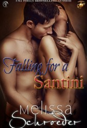 Falling for a Santini (The Santinis, #7) Book by Melissa Schroeder