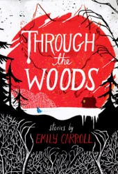 Through the Woods Book