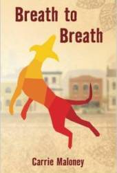 Breath to Breath Book by Carrie Maloney