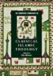 The Cambridge Companion to Classical Islamic Theology Book by Abdal Hakim Murad