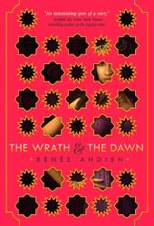 The Wrath and the Dawn (The Wrath and the Dawn, #1) Book