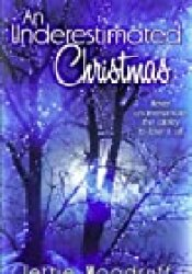 An Underestimated Christmas (Underestimated, #3) Book by Jettie Woodruff