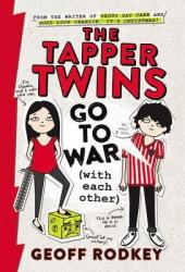 The Tapper Twins Go to War (with each other) (The Tapper Twins, #1) Book