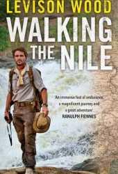 Walking the Nile Book