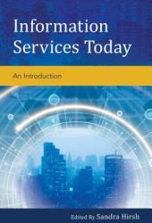 Information Services Today: An Introduction Book
