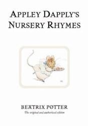 Appley Dapply's Nursery Rhymes (World of Beatrix Potter) Book by Beatrix Potter