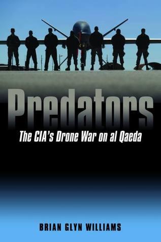 Download Predators: The CIA's Drone War on al Qaeda