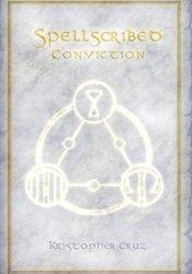 Conviction (Spellscribed, #3) Book by Kristopher Cruz