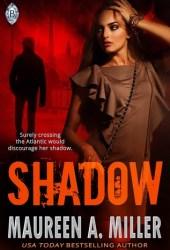 Shadow (Blue-Link, #1) Book by Maureen A. Miller