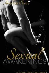 The Tango (Sexual Awakenings, #2) Book by Angelica Chase