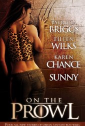 On the Prowl (Alpha & Omega, #0.5) Book