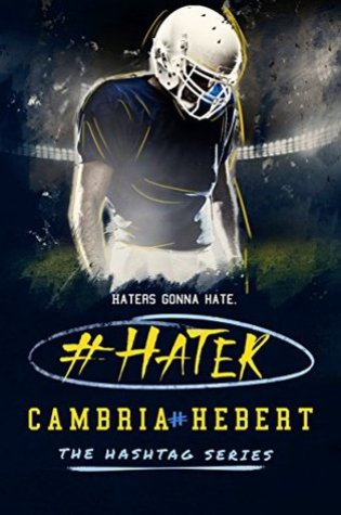 Review: #Hater by Cambria Hebert