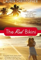 The Red Bikini (Sandy Cove, #1) Book by Lauren Christopher