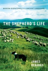 The Shepherd's Life: A People's History of the Lake District Book