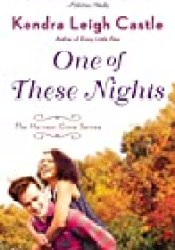 One of These Nights (Harvest Cove, #3) Book by Kendra Leigh Castle