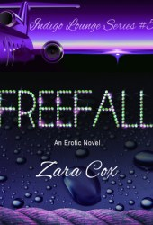 Freefall (Indigo Lounge, #5) Book by Zara Cox