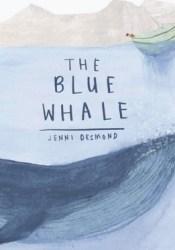 The Blue Whale Book by Jenni Desmond