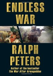 Endless War: Middle-Eastern Islam vs. Western Civilization Book by Ralph Peters