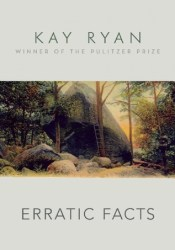 Erratic Facts Book by Kay Ryan