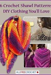 16 Crochet Shawl Patterns: DIY Clothing You'll Love Book