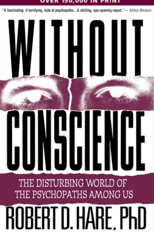 Without Conscience: The Disturbing World of the Psychopaths Among Us PDF Book by Robert D. Hare PDF ePub