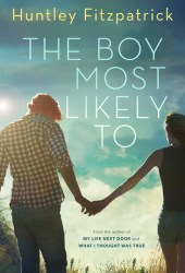 The Boy Most Likely To Book by Huntley Fitzpatrick