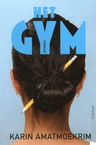 Het gym – Karin Amatmoekrim
