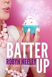 Batter Up (Bachelors of Buttermilk Falls, #1) Book
