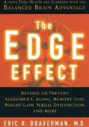 The Edge Effect: Achieve Total Health and Longevity with the Balanced Brain Advantage Book by Eric R. Braverman