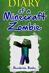 Bullies and Buddies (Diary of a Minecraft Zombie, #2) Book