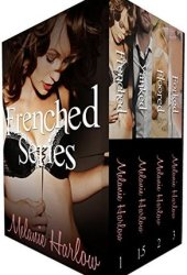 Frenched Series Bundle Book by Melanie Harlow
