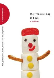 The Treasure Map of Boys: Noel, Jackson, Finn, Hutch, Gideon—and me, Ruby Oliver  (Ruby Oliver, #3) Book by E. Lockhart