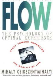 Flow: The Psychology of Optimal Experience Book by Mihaly Csikszentmihalyi