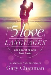 The 5 Love Languages: The Secret to Love that Lasts Book