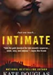 Intimate (Intimate Relations, #1) Book by Kate Douglas
