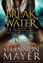 Breakwater (The Elemental Series, #2) Book