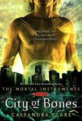 City of Bones (The Mortal Instruments, #1) Book
