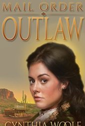Mail Order Outlaw (Brides of Tombstone, #1) Book